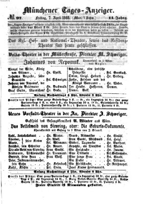 Münchener Tages-Anzeiger Freitag 7. April 1865