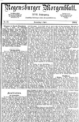Regensburger Morgenblatt Donnerstag 7. April 1864
