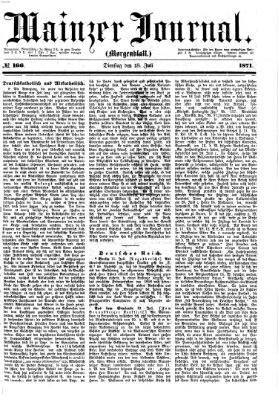 Mainzer Journal Dienstag 18. Juli 1871