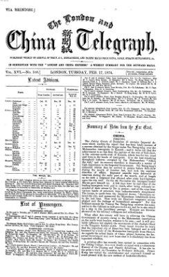 The London and China telegraph Dienstag 17. Februar 1874