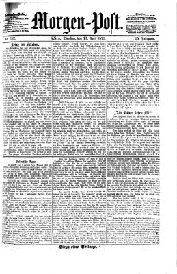 Morgenpost Dienstag 13. April 1875