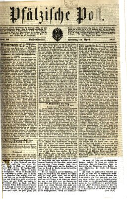 Pfälzische Post Dienstag 13. April 1875