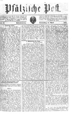 Pfälzische Post Donnerstag 15. April 1875